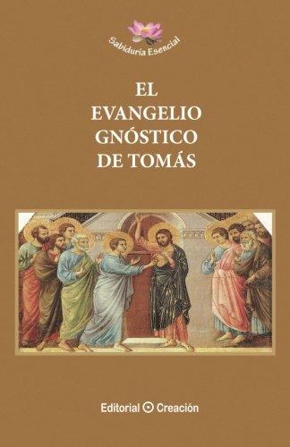 El Evangelio gnóstico de Tomás (Sabiduría Esencial)