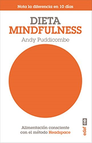 Portada del libro Dieta Mindfulness (Spanish Edition) by Andy Puddicombe (2015-01-31)