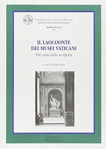Il Laocoonte dei Musei Vaticani. 500 anni dalla scoperta. Ediz. illustrata (Quaderni di Acme)