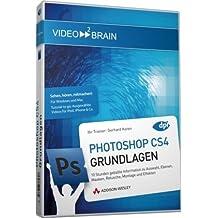 Adobe Photoshop CS4 - Grundlagen