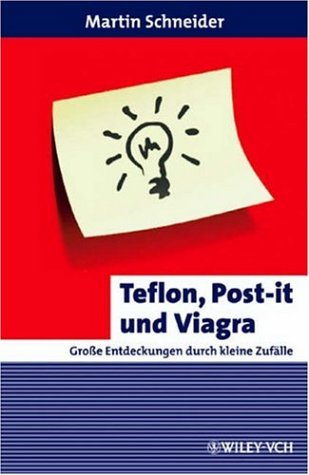 teflon-post-it-und-viagra-grosse-entdeckungen-durch-kleine-zufaelle