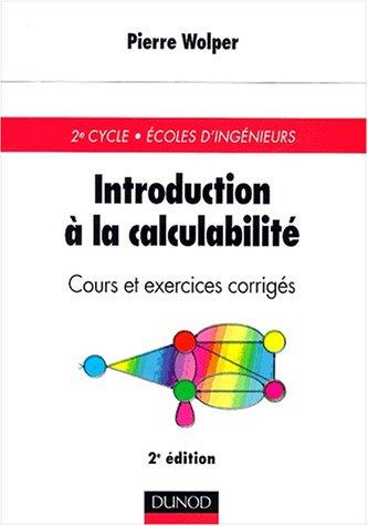 Introduction à la calculabilité : Cours et exercices corrigés