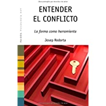 Entender el conflicto: La forma como herramienta (Psicología Hoy)