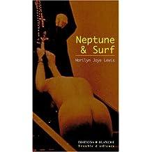 Neptune & Surf et autres nouvelles