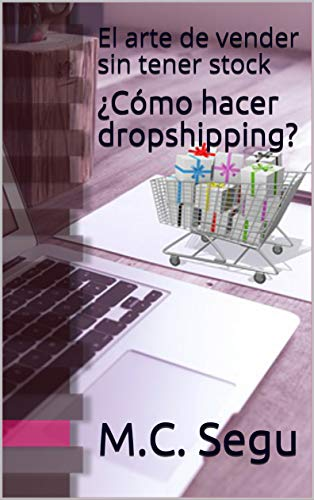 ¿Cómo hacer dropshipping?: El arte de vender sin tener stock