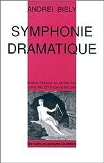 Symphonie dramatique de Andréi Biély