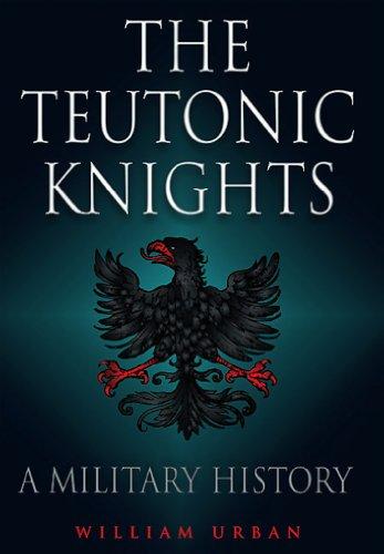 Teutonic Knights (English Edition) por William Urban