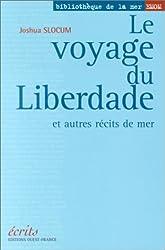 Le Voyage du Liberdade et autres récits de mer