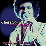Songtexte von Clint Holmes - A Golden Classics Edition