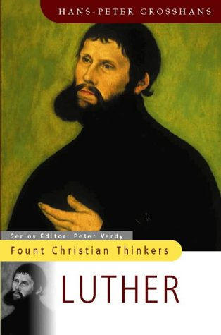 Luther (Fount Christian Thinkers)