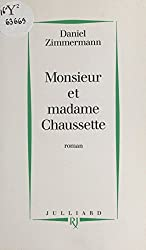 Monsieur et madame Chaussette: Roman