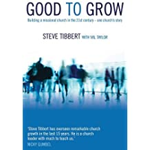 Good To Grow by Tibbert Steve with Taylor Val (8-Jul-2011) Paperback