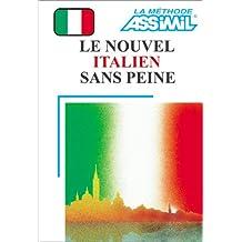 Le Nouvel Italien sans peine (1 livre + coffret de 4 cassettes)