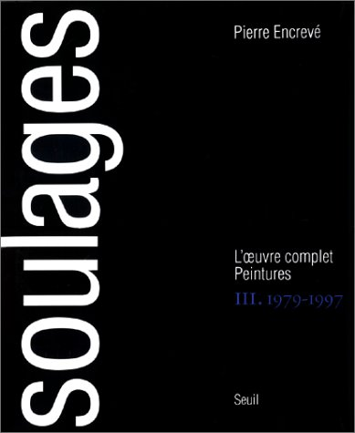 Soulages, tome 3