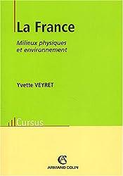 La France : Milieux physiques et environnement