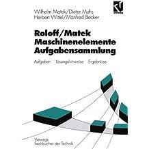 Maschinenelemente, Aufgabensammlung (Viewegs Fachbücher der Technik)