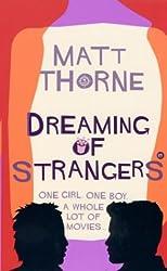 Dreaming of Strangers