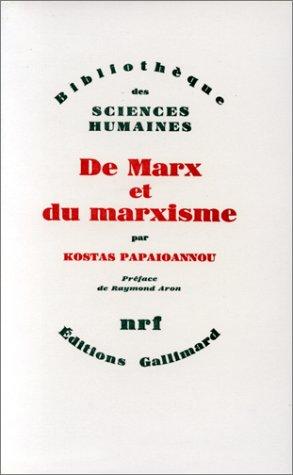 De Marx et du marxisme