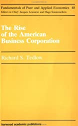 Rise Of An American Business C (Fundamentals of Pure & Applied Economics Series)