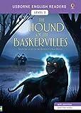 The hound of the Baskervilles di Arthur Conan Doyle. Level 3. Ediz. a colori [Lingua inglese]
