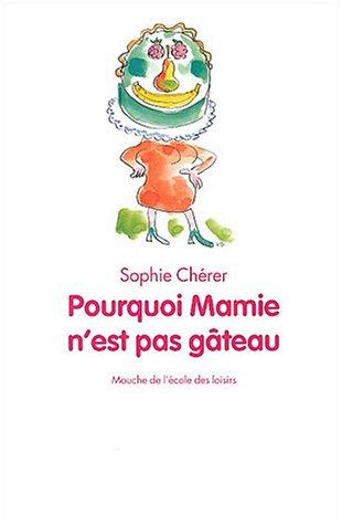 """<a href=""""/node/12118"""">Pourquoi Mamie n'est pas gâteau</a>"""