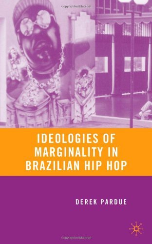 Ideologies of Marginality in Brazilian H...