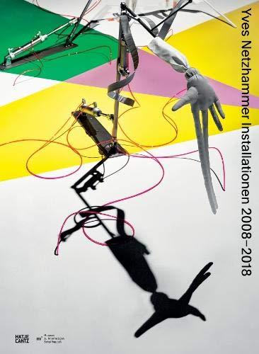 Yves Netzhammer Installationen 2008-2018