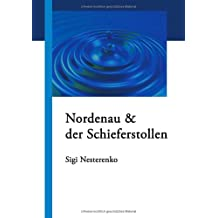 Nordenau & der Schieferstollen