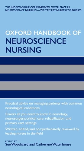 Oxford Handbook of Neuroscience Nursing (Oxford Handbooks in Nursing)