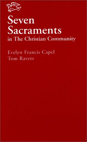 Seven Sacraments in the Christian Community