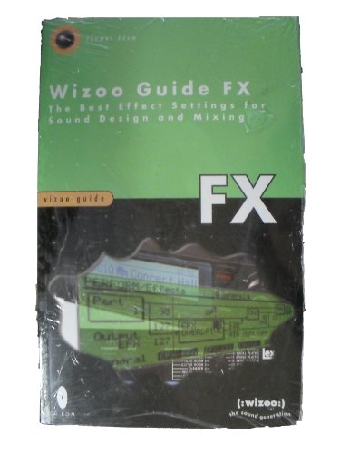 Wizoo Guide FX - the Best Effect Settings For Sound Design and Mixing