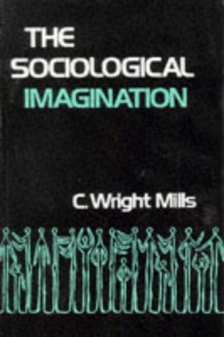 The Sociological Imagination (Galaxy Books)