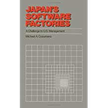 Japan's Software Factories: A Challenge to U.S. Management