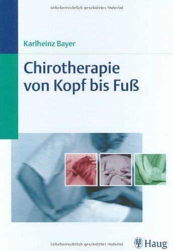 Chirotherapie von Kopf bis Fuß