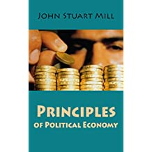 Principles of Political Economy (illustrated) (English Edition)