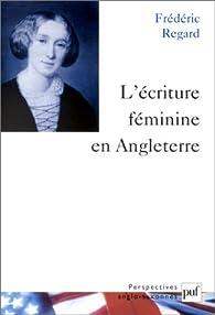L'Ecriture féminine en Angleterre par Frédéric Regard