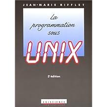 La programmation sous Unix, 3e édition