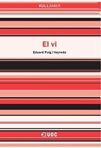 El vi (VullSaber Book 97) (Catalan Edition) por Eduard Puig i Vayreda