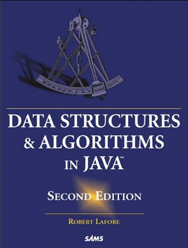 Data Structures and Algorithms in Java (2nd Edition) (text only) by R.Lafore.