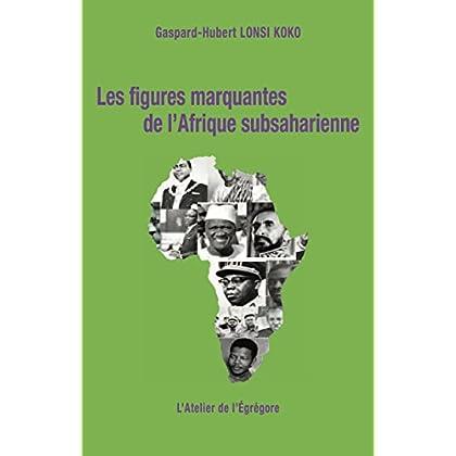 Les figures marquantes de l'Afrique subsaharienne (Démocratie & Histoire)