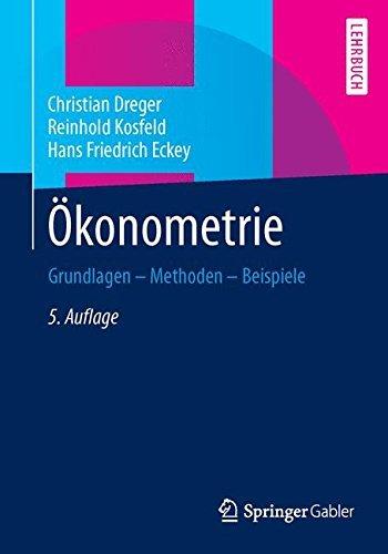 Ökonometrie: Grundlagen - Methoden - Beispiele by Christian Dreger (2013-12-19)
