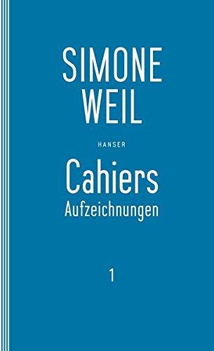 Cahiers 1: Aufzeichnungen