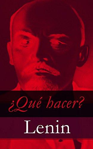 ¿Qué hacer? por Vladímir Ilich Lenin