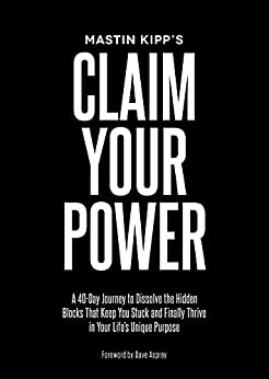 Claim Your Power by [Kipp, Mastin]