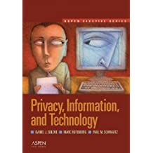 Privacy, Information, and Technology (Aspen Elective) by Daniel J. Solove (2006-08-30)