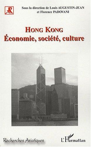Hong Kong : Economie, société, culture