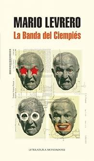 La banda del Ciempiés par Mario Levrero