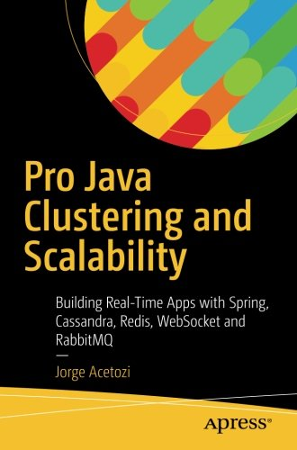 Download [PDF] Pro Java Clustering and Scalability: Building Real