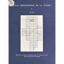 Atlas préhistorique de la Tunisie (5) : Tunis