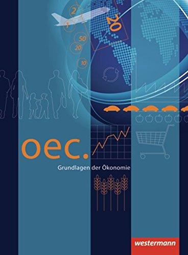 Oec. Grundlagen der Ökonomie - Ausgabe 2012: Schülerband